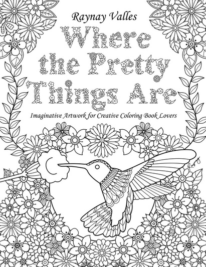 where the pretty things are by raynay valles colour with claire - Things To Colour In