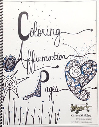 Coloring Affirmation Pages By Karen Stabley Colour With Claire - coloring pages for mental health