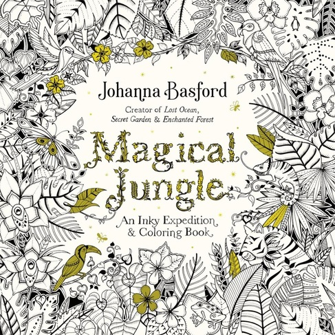 A New Johanna Basford Book Is Cause For Mass Excitement In The Colouring Community And This Latest Addition Was No Exception Fact I Think Magical